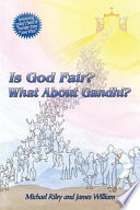 Is God Fair  What About Gandhi