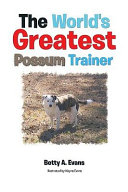 The World's Greatest Possum Trainer Pdf/ePub eBook