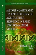Metagenomics and Its Applications in Agriculture  Biomedicine and Environmental Studies Book