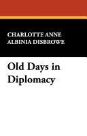 Pdf Old Days in Diplomacy