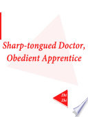 Sharp tongued Doctor  Obedient Apprentice