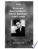 CIA and the Vietnam Policymakers