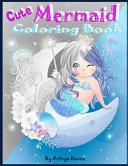 Cute Mermaid Coloring Book