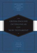 Greek English Interlinear ESV New Testament  Nestle Aland Novum Testamentum Graece  Na28  and English Standard Version  ESV   Nestle Aland Novum Testa