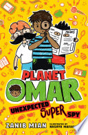 Planet Omar  Unexpected Super Spy