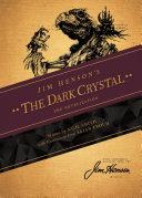 Jim Henson's Dark Crystal: The Novelization