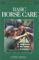 Understanding Basic Horse Care