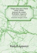 Pdf Vingt-cinq ans ? Paris (1826-1850): journal du comte Rodolphe Apponyi Telecharger