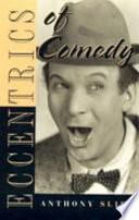 Eccentrics of Comedy