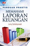 Panduan Praktis Memahami Laporan Keuangan