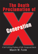 The Death Proclamation of Generation X