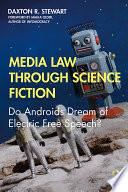 Media Law Through Science Fiction Book