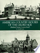 American Country Houses Of The Gilded Age Book PDF