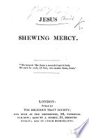 Jesus shewing mercy