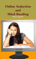 Online Seduction and Mind Reading
