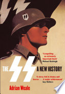 The SS  A New History