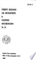 Current Research and Development in Scientific Documentation