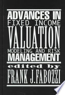 Advances In Fixed Income Valuation Modeling And Risk Management Book PDF