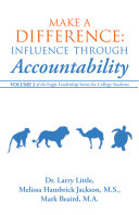 Make a Difference: Influence Through Accountability: Volume 2 of the Eagle Leadership Series for College Students