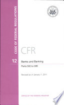 Code of Federal Regulations, Title 12, Banks and Banking