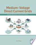 Medium-Voltage Direct Current Grid