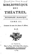 Bibliothèque des theatres, dictionnaire dramatique
