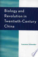 Biology and Revolution in Twentieth-Century China