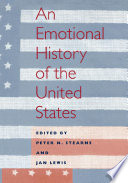 An Emotional History of the United States Book