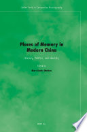 Places of Memory in Modern China