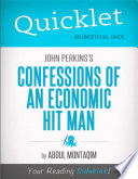 Quicklet on John Perkins s Confessions of an Economic Hit Man  CliffNotes like Summary  Book PDF