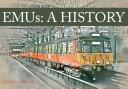 EMUs A History