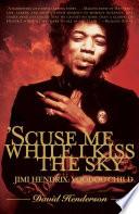Scuse Me While I Kiss the Sky Book PDF