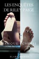 Pdf Coffret des enquêtes de Riley Paige : Manque (t. 16) et Choisi (t. 17) Telecharger