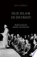 Old Islam In Detroit Book
