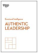 Authentic Leadership (HBR Emotional Intelligence Series) Pdf/ePub eBook