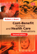 Cost Benefit Analysis And Health Care Evaluations Second Edition