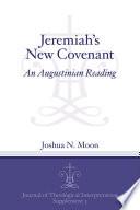 Jeremiah s New Covenant