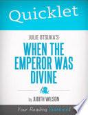 Quicklet on Julie Otsuka s When the Emperor Was Divine Book