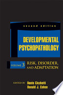 Developmental Psychopathology  Risk  Disorder  and Adaptation Book