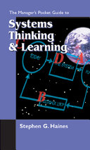 The Manager's Pocket Guide to Systems Thinking & Learning