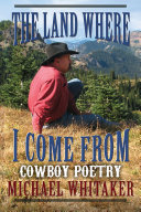 Cowboy Poetry  The Land Where I Come From