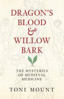 Dragon's Blood & Willow Bark Pdf/ePub eBook