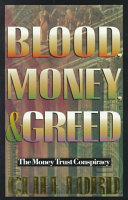 Blood  Money and Greed