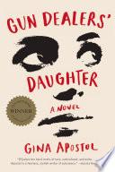 Gun Dealers Daughter A Novel PDF