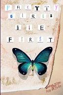 Pretty Girls Die First Pdf/ePub eBook