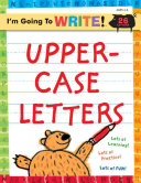I m Going to Write tm  Workbook  Uppercase Letters