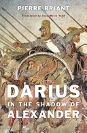 Darius in the Shadow of Alexander [Pdf/ePub] eBook