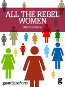 All the Rebel Women