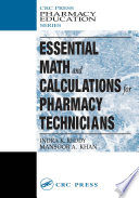 Essential Math and Calculations for Pharmacy Technicians Book