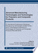 Advanced Manufacturing Technologies and Technologies for Polymeric and Composite Products Book